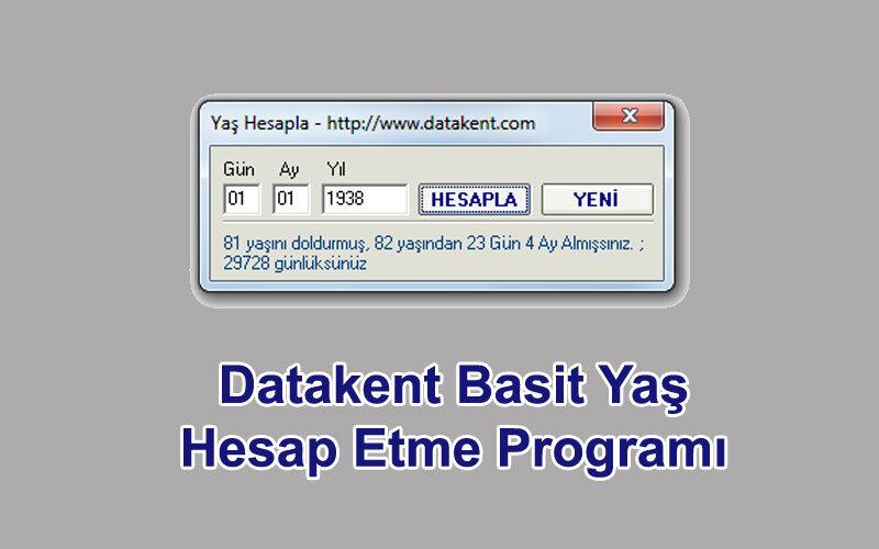 Datakent Basit Yaş Hesap Etme Programı