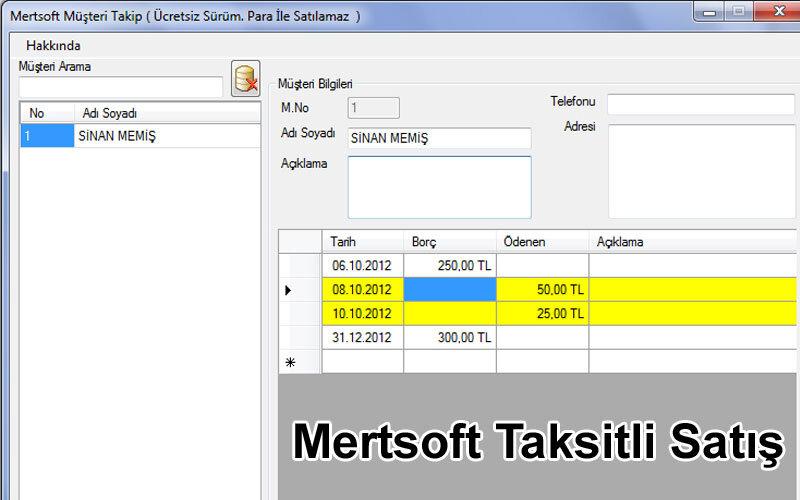 Mertsoft Taksitli Satış Programı – Ücretsiz Full İçerikli Taksit Takip Programı