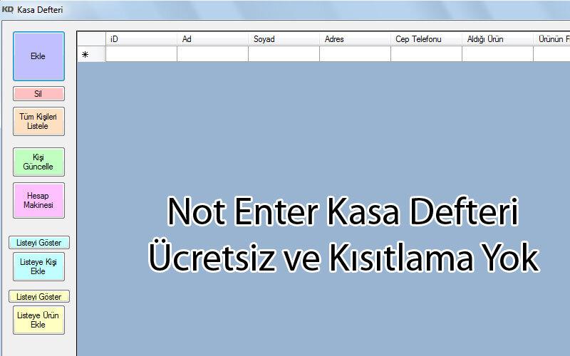 Not Enter Kasa Defteri – Ücretsiz ve Kısıtlama Yok