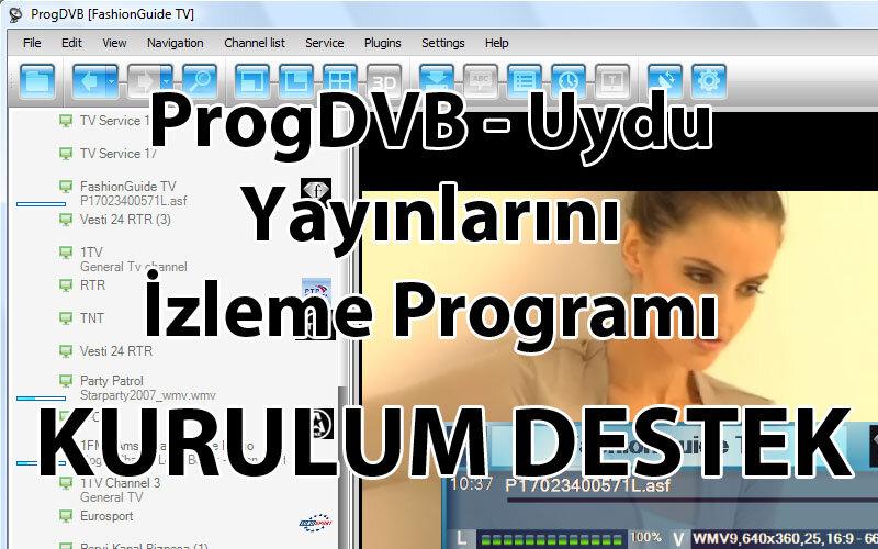 ProgDVB – Uydu Yayınlarını İzleme Programı