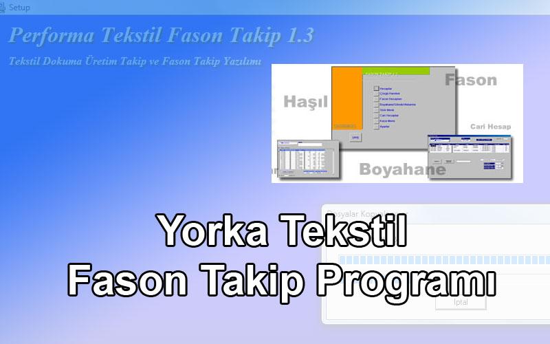 Yorka Tekstil Fason Takip Programı